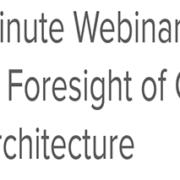 One-minute Webinar: The Critical Foresight…